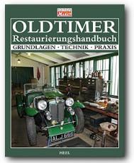 Oldtimer Restaurierungshandbuch - Edition Markt - GERMAN!