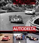 Autodelta. LAlfa Romeo e le corse 1963 - 1983
