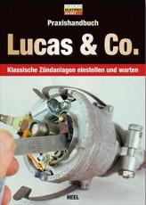Praxishandbuch Lucas & Co. - klassische Zündanlagen einstellen und warten - GERMAN!