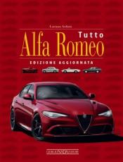 Tutto Alfa Romeo - Edizione aggiornata