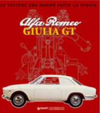 Le vetture che hanno fatto la storia Alfa Romeo Giulia GT
